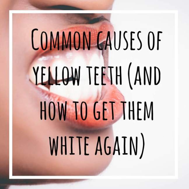 common causes of yellow teeth (and how to get them white again)