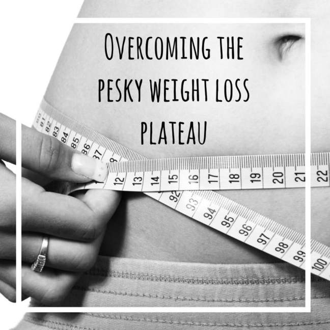 Overcoming the Pesky Weight Loss Plateau