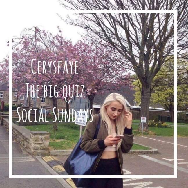 social sundays \\ the big quiz \\ cerysfaye