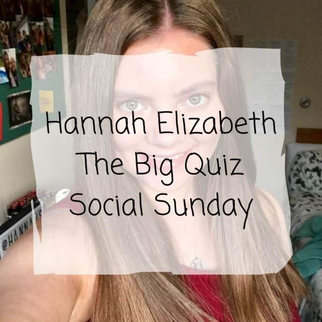 Hannah Elizabeth    The Big Quiz    Social Sundays