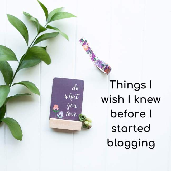 Things I wish I knew before I started blogging