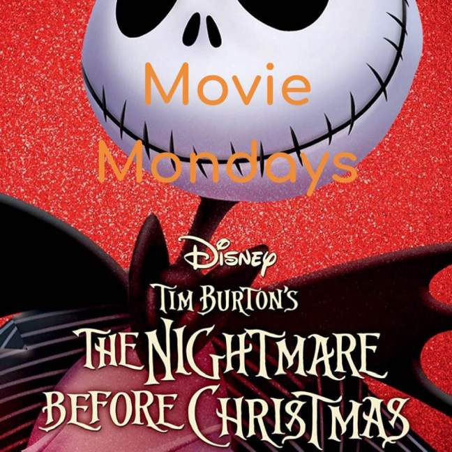 The Nightmare Before Christmas || Movie Mondays