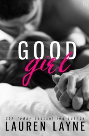 Good Girl by Lauren Layne | Blog Tour ARC Review + Giveaway