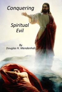ConqueringSpiritualEvil
