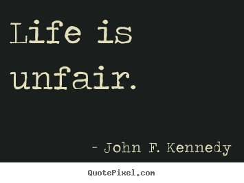life-is-unfair1