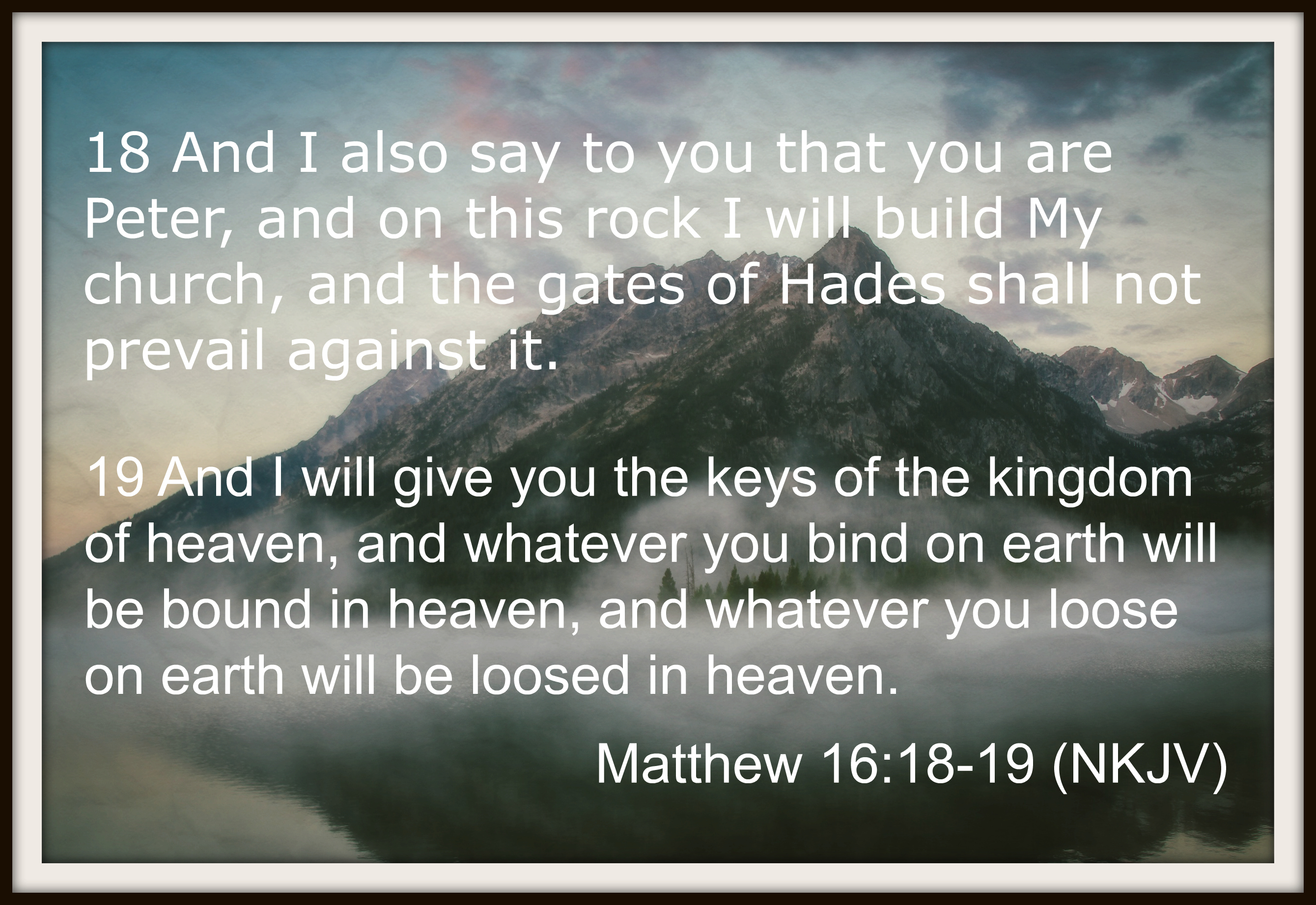 52 Healing Scriptures Matthew 16 18 19 Latter Day