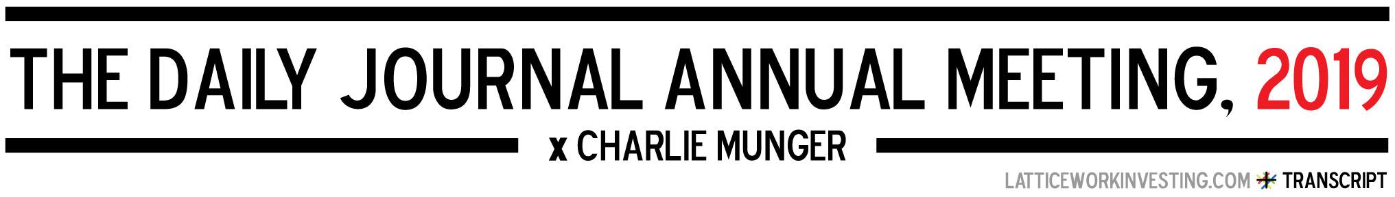 Charlie Munger: Full Transcript of Daily Journal Annual