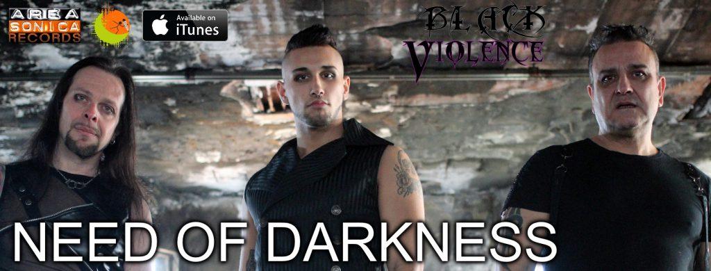 Need of Darkness, il nuovo album dei Black Violence