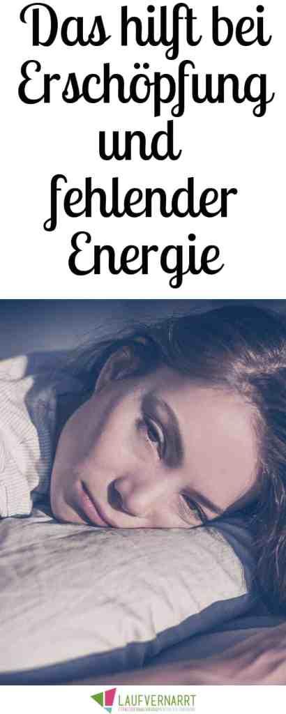 Leidest du an Erschöpfung, fühlst dich ausgelaugt und müde? Hier bekommst du Hilfe und die besten Tipps für mehr Energie.