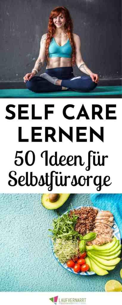 #Selbstfürsorge lernen - mit diesen 50 Übungen für Self Care schaffst auch du es, dich um dich selbst zu kümmern und dein #Wohlbefinden zu steigern! #selfcare #selbstliebe #selbstbewusstsein