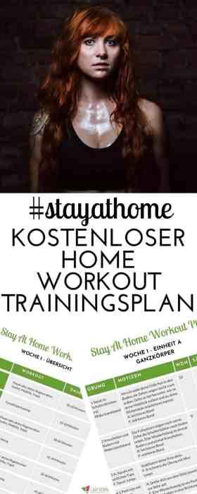 #stayathome Zuhause bleiben und trotzdem effektiv trainieren? Dieser kostenlose Home Workout #Trainingsplan hilft dir, fit zu bleiben und zu werden und deine #fitnessziele zu erreichen! #homeworkout #zuhause #krafttraining