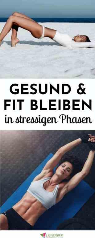 Du hast viel #Stress, willst aber trotzdem #gesund und #fit bleiben? Hier kommen die besten Tipps für #Training, #Ernährung und #Selbstfürsorge in stressigen Phasen.