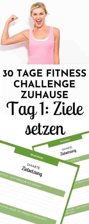 Ziele setzen und erreichen - so schaffst du endlich dein #Fitnessgoal - die besten Tipps und Tricks für mehr Disziplin und Durchsetzungsvermögen erhältst du an Tag 1 der 30 Tage Fitness Challenge zuhause #fitnesschallenge