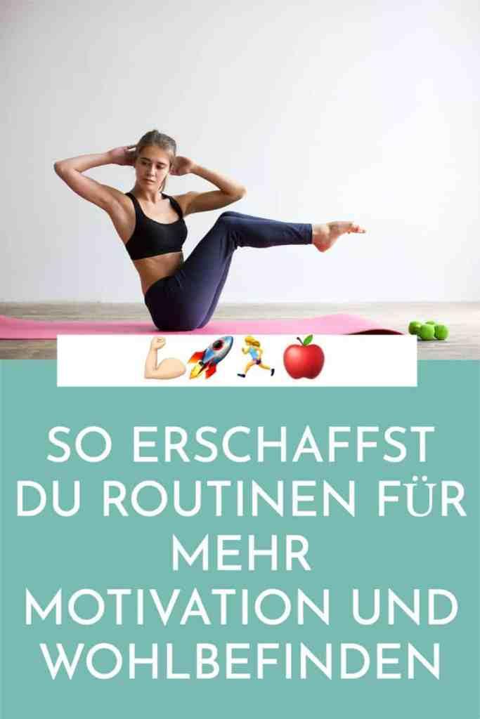 So erschaffst du #Routinen und #Gewohnheiten für mehr #Wohlbefinden und #Motivation - die besten Tipps für deine #Fitness.