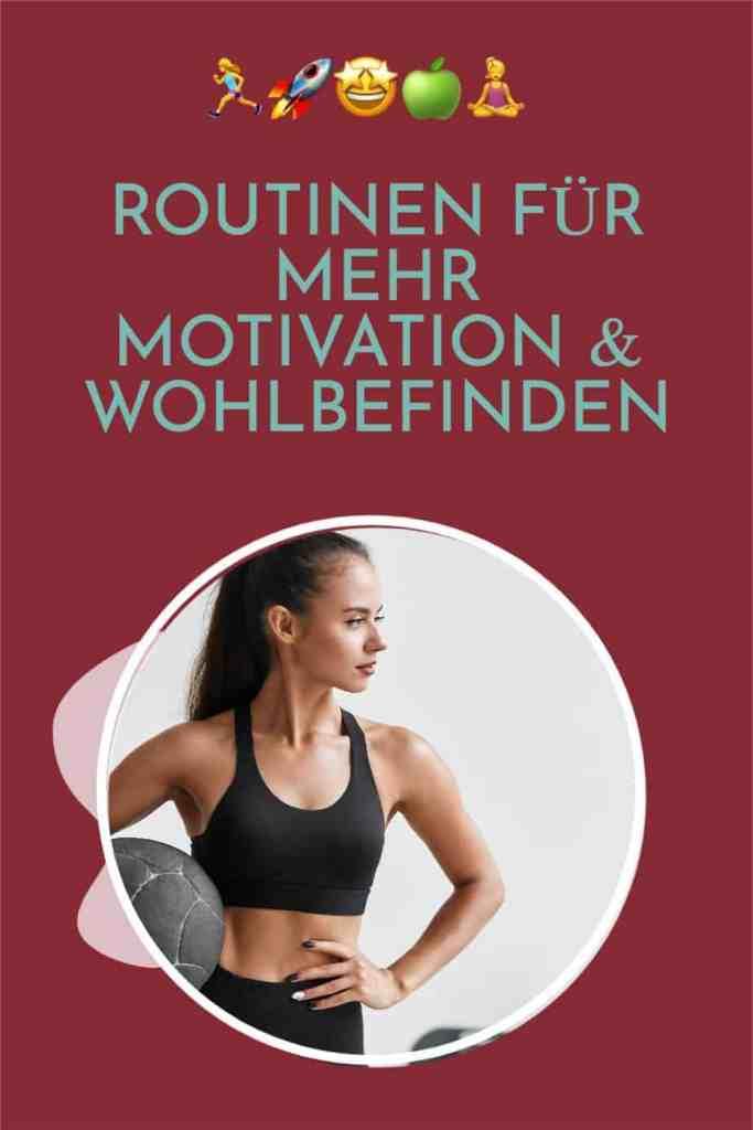 So erschaffst du #Routinen und #Gewohnheiten für mehr #Motivation und #Wohlbefinden!