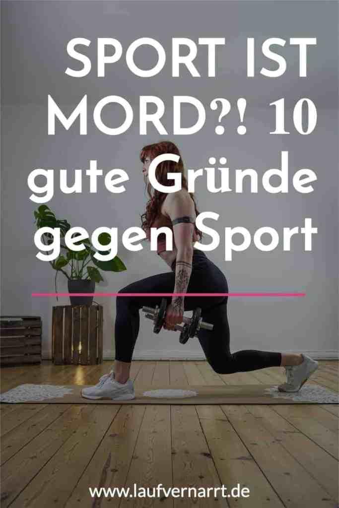 #Sport ist #Mord? Hier kommen 10 richtig gute #Gründe #gegen Training!