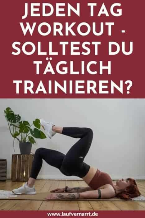 Jeden Tag ein (Home) Workout? Solltest du täglich trainieren? Hier findest du die Vor- und Nachteile und erfährst, warum weniger manchmal mehr ist.