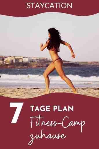 STAYCATION - Die besten Tipps für dein Fitness-Camp zuhause und einen gratis 7-Tage Plan sowie Trainingsplan erhältst du hier! Wie wäre es damit für deinen nächsten Urlaub?