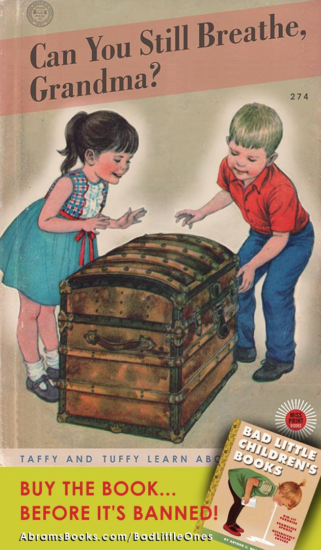 Bad Little Childrens Books Dark Parodies Of Classic Childrens Book Covers By Arthur C Gackley