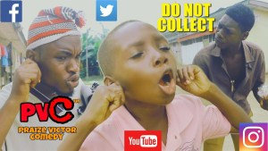 Praize Victor Comedy – Do Not Collect