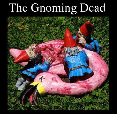 The Gnoming Dead