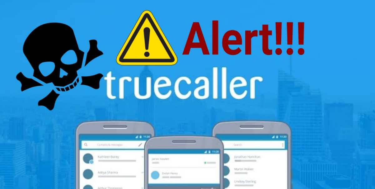 Uninstall Truecaller Right Now!