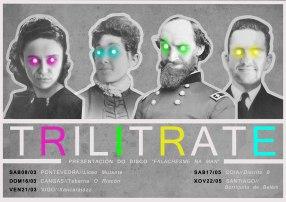 Cartel promocional Gira Trilitrate// Fotografía: Laura Iturralde 2014