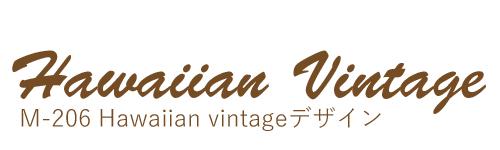 M-206 Hawaiian vintage
