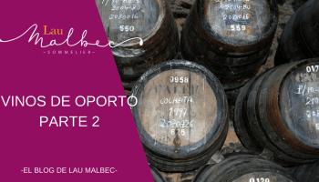Vinos de Oporto parte 2