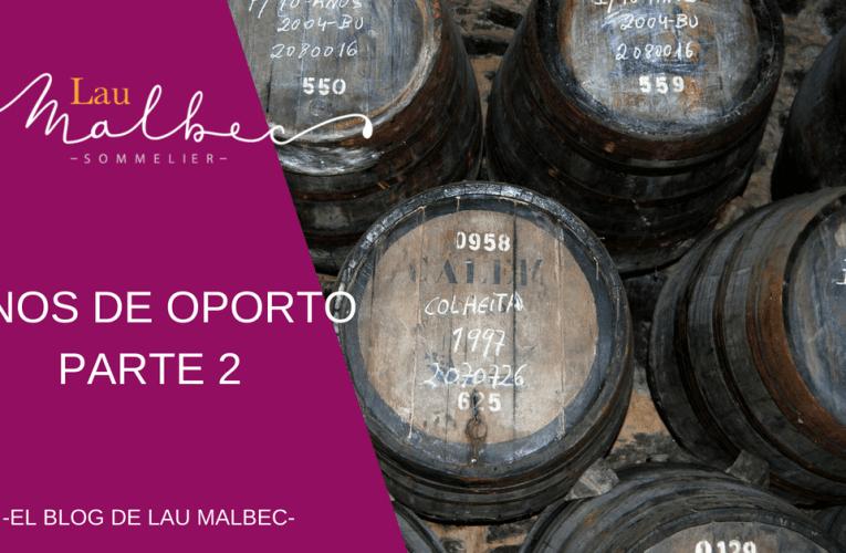 Vinos de Oporto – Parte 2