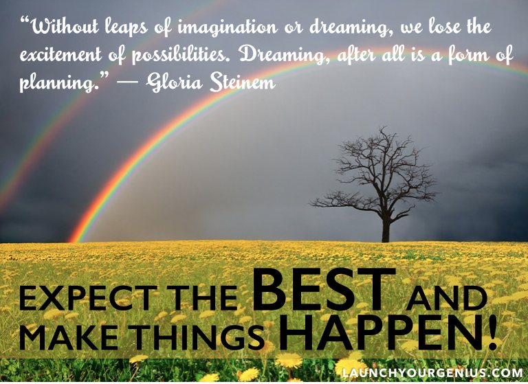 9 Steps To Expecting The Best And Making Great Things ... on Outstanding Things  id=77684