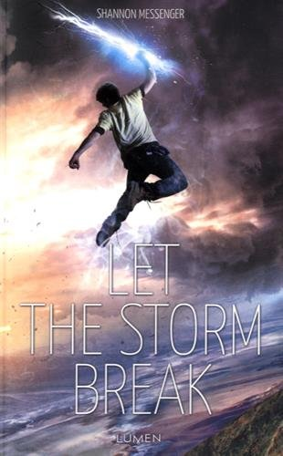 Let The Storm Break - Tome 2 - Let The Sky Fall