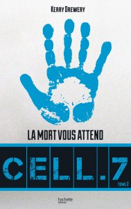 Cell 7 - Tome 2