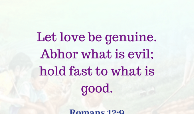 Hold Fast To What Is Good