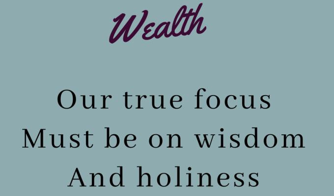 Wisdom Over Wealth
