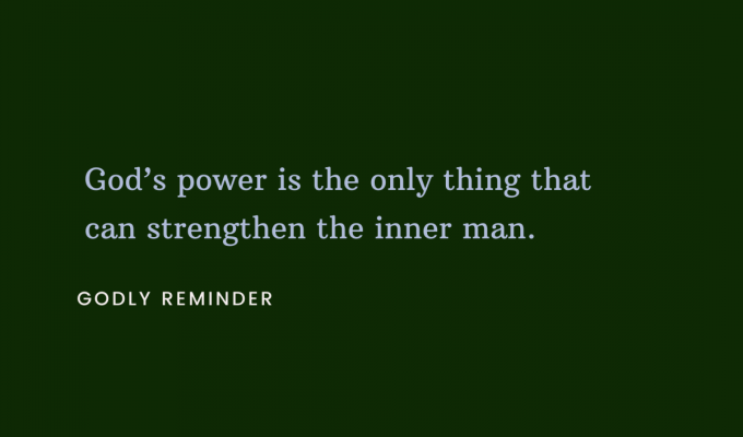 Power In The Inner Man