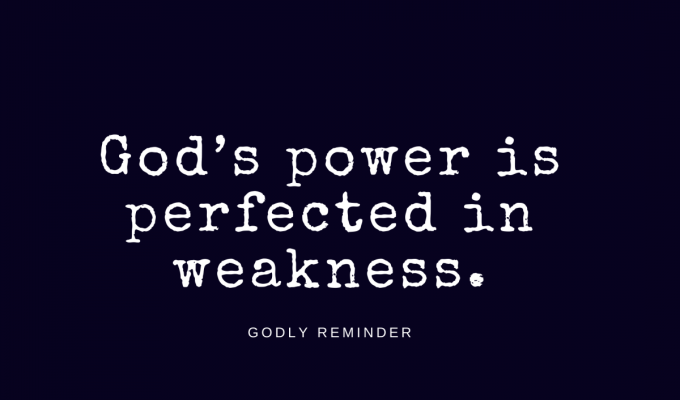 Perfected In Weakness