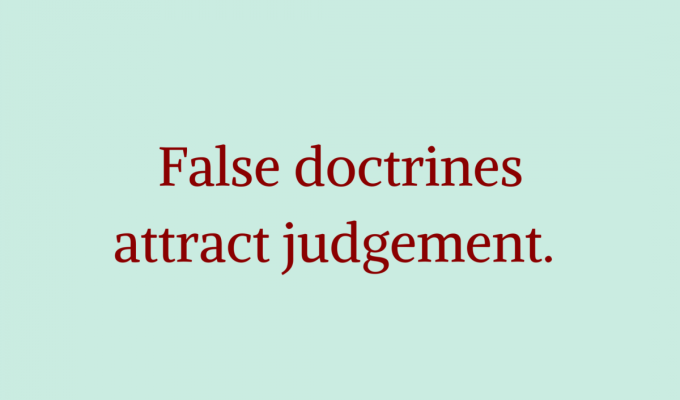 Judgement For False Doctrines