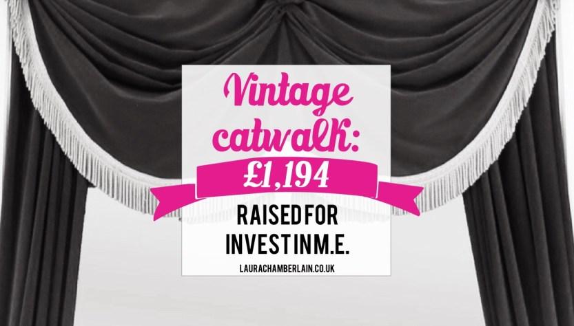 Vintage catwalk raises £1,194 for invest in ME