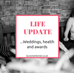 Life update: weddings, health and awards