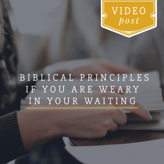 _Biblical-principles-if-you-are-weary-in-your-waiting