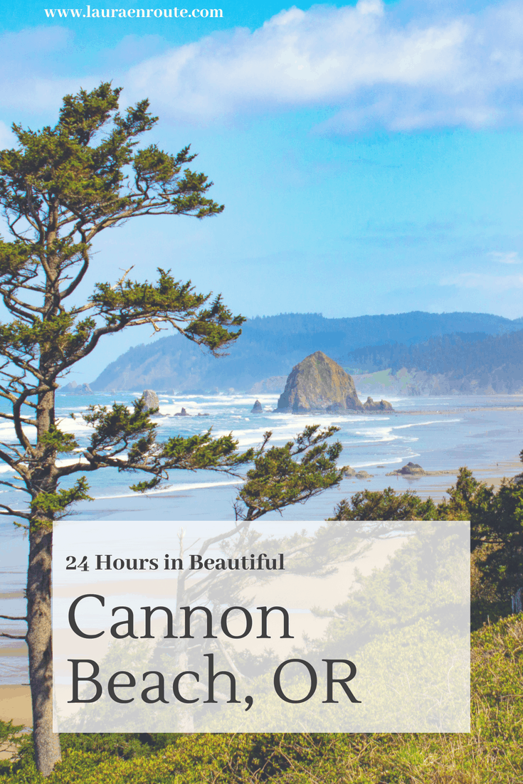Spend 24 Hours in Cannon Beach, OR