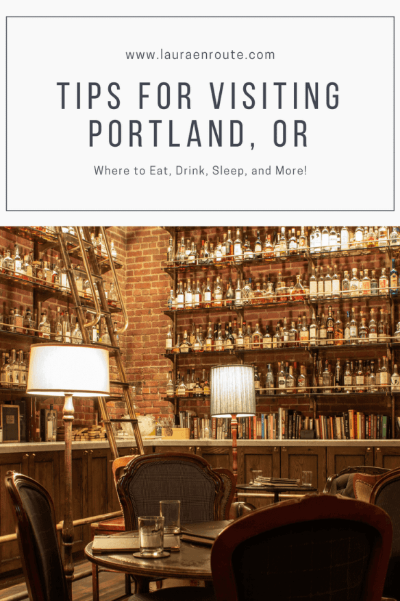 Tips for Visiting Portland, OR - www.lauraenroute.com