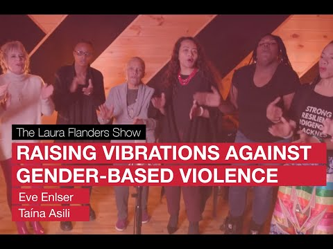 Raising Vibrations to End Gender-Based Violence