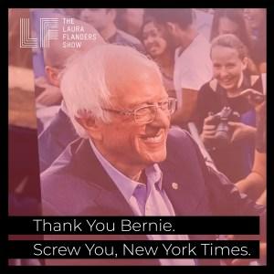 Thank you, Bernie. Screw you, New York Times