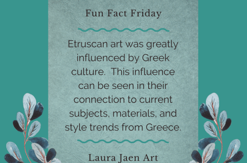 Fun Fact Friday graphic - Etruscan art was greatly influenced by Greek culture. This influence can be seen in their connection to current subjects, materials, and style trends from Greece.