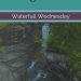 Bridge 7 Falls Waterfall Wednesday blog cover