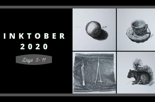 Inktober 2020 days 5-11 blog cover
