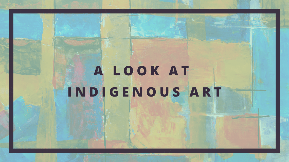 A look at indigenous art blog cover