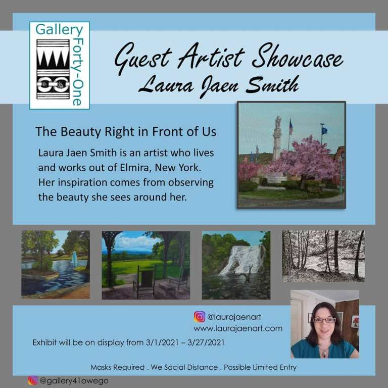 Gallery 41 Guest Artist Showcase Laura Jaen Smith The Beauty Right in Front of Us exhibit promo poster